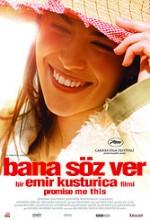 Bana Söz Ver (2007) afişi