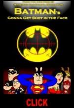 Batman's Gonna Get Shot In The Face