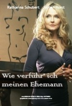 Beni Baştan çıkart (2007) afişi