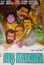 Beş Kafadar (1984) afişi