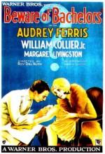 Beware Of Bachelors (1928) afişi
