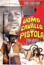 Bir Adam, Bir Atı, Bir Tabanca (1968) afişi