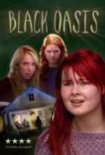 Black Oasis (2005) afişi