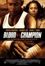 Blood Of A Champion (2006) afişi