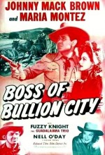 Boss Of Bullion City (1940) afişi