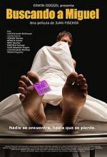 Buscando A Miguel (2007) afişi