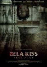 Bela Kiss: Prologue (2013) afişi