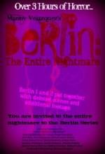 Berlin: The Entire Nightmare (2017) afişi