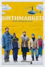 Birthmarked (2017) afişi