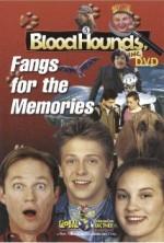 BloodHounds, Inc. #5: Fangs for the Memories (2000) afişi