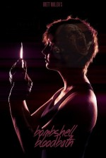 Bombshell Bloodbath (2014) afişi