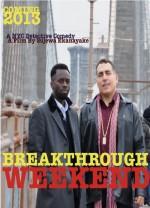 Breakthrough Weekend (2014) afişi