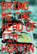 Bring Me the Head of Tim Horton (2015) afişi