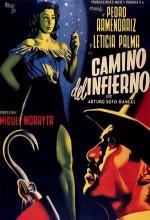 Camino Del Infierno (1951) afişi