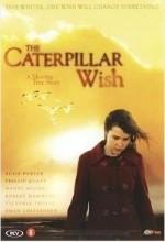 Caterpillar Wish (2006) afişi