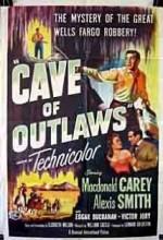 Cave Of Outlaws (1951) afişi
