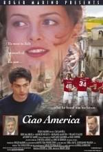 Ciao America (2002) afişi
