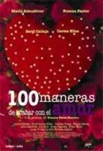 Cien Maneras De Acabar Con El Amor (2004) afişi