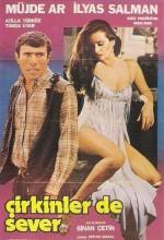 Çirkinler De Sever (1981) afişi