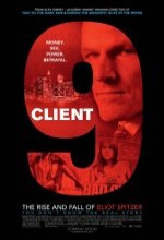 Client 9: The Rise And Fall Of Eliot Spitzer (2010) afişi