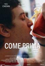 Come Prima (2004) afişi