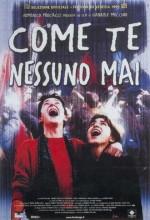 Come Te Nessuno Mai (1999) afişi