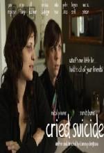 Cried Suicide (2010) afişi