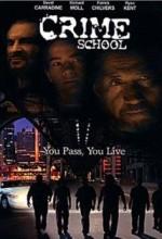 Crime School (2001) afişi