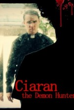 Ciaran the Demon Hunter (2015) afişi