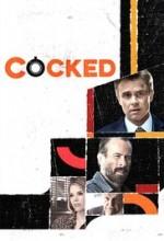 Cocked (2015) afişi