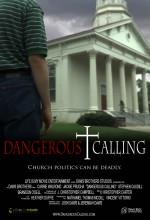 Dangerous Calling (2008) afişi