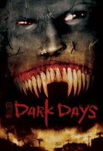 Dark Days (2010) afişi