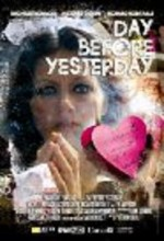 Day Before Yesterday (2009) afişi