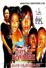 Days Of Bondage (2005) afişi