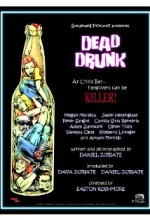 Dead Drunk (2007) afişi