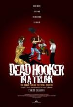 Dead Hooker In A Trunk (2009) afişi