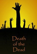 Death Of The Dead (2010) afişi