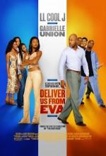 Deliver Us From Eva (2003) afişi