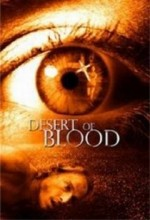 Desert Of Blood (2006) afişi