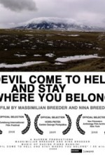 Devil Come To Hell And Stay Where You Belong (2008) afişi
