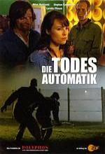 Die Todesautomatik (2007) afişi