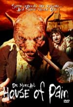 Dr. Moreau's House Of Pain (2004) afişi