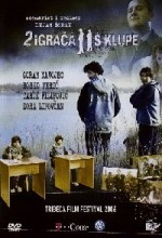 Dva Igraca S Klupe (2005) afişi