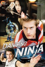 Dancing Ninja (2010) afişi