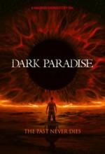 Dark Paradise  afişi
