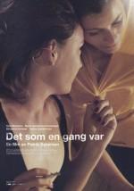Det Som En Gang Var (2016) afişi