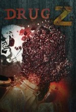 Drug Z (2017) afişi