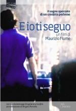 E Io Ti Seguo (2003) afişi