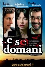 E Se Domani... (2005) afişi