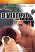 El Misterio De Los Almendros (2004) afişi